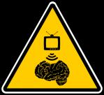 Warnschild - Fernsehen verursacht Gehirnschäden